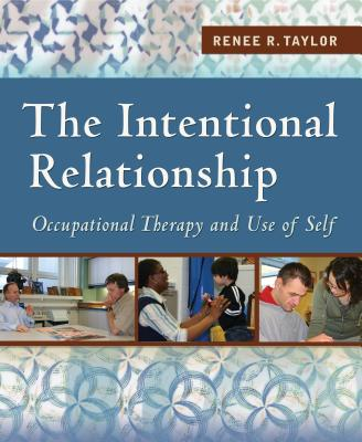 The Intentional Relationship By Taylor, Renee R.